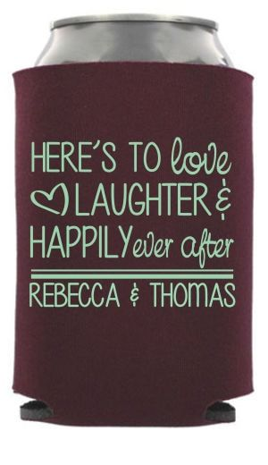 Wedding Quotes Picture Description Love Laughter And Hily Ever After Can Coolers