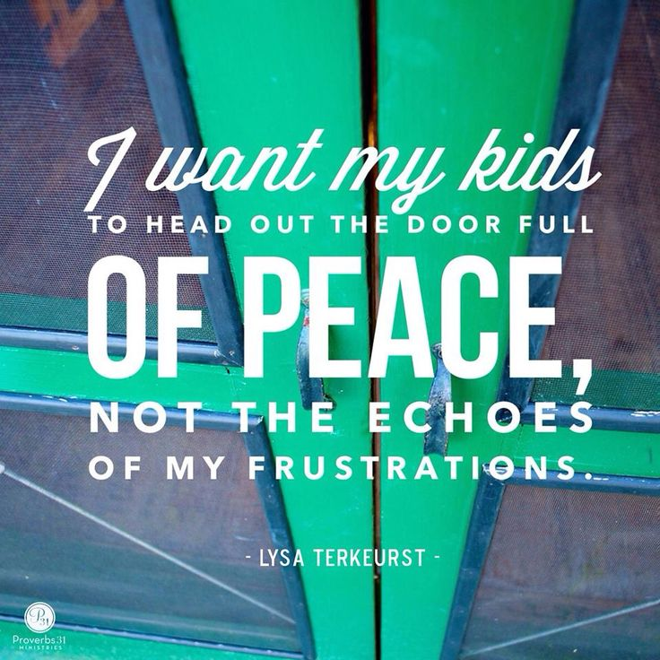 Yes, full of peace.The Doors, Parents, Life, Inspiration, Peaceful Children Quotes, Kids, Family Children Quotes Truths, Lysa Terkeurst, Doors Full