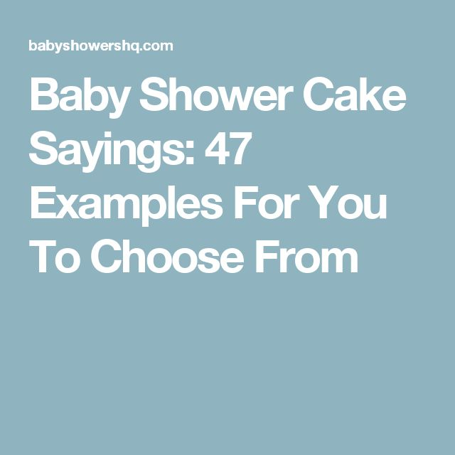 Baby Shower Cake Sayings: 47 Examples For You To Choose From