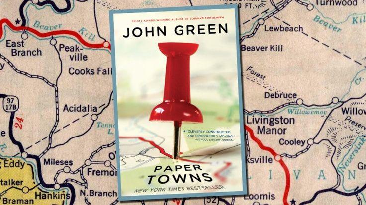 Reseña: Paper Towns - John Green. Ciudades de Papel. Book Review.