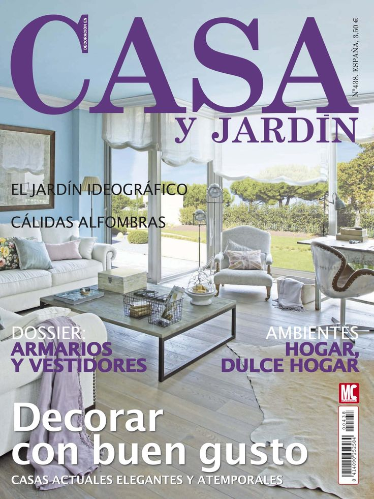Revista casa y jardin 438 decorar con buen gusto for Casa jardin revista