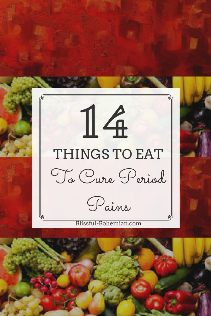 14 Things to Eat to Cure Period PainsBlissful Bohemian