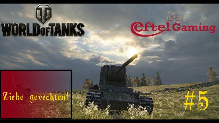 ZIEKE GEVECHTEN! World of Tanks #5 Eftel Gaming