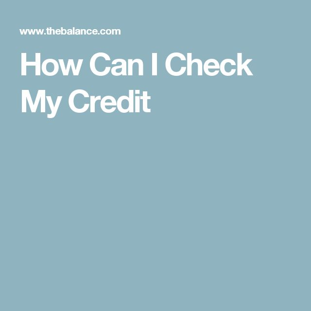 How Can I Check My Credit