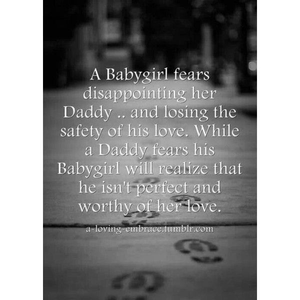 Daddy Doms Little Girls Growing Up Little ❤ liked on Polyvore featuring phrase, quotes, saying and text