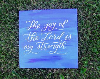 $25.00 Christian Canvas Art, Scripture Painting, Hand Painted Canvas, Bible Verse Canvas Painting, Scripture Artwork, The Joy Of The Lord https://www.etsy.com/listing/540914327/christian-canvas-art-scripture-painting?ref=shop_home_active_1