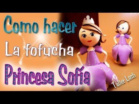 "Fofucha ""Princesa Sofia"" - YouTube"