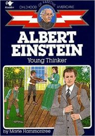 Albert Einstein: Young Thinker (Childhood of Famous Americans Series)