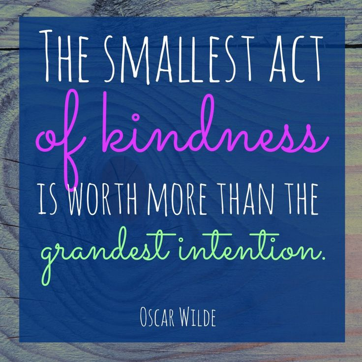 Not strictly an Oscar Award but definitely an Oscar quote. Very true of volunteering small acts of kindness make a big difference!