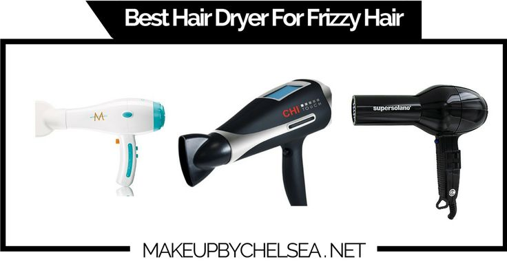 Best Hair Dryer For Frizzy Hair Of 2015