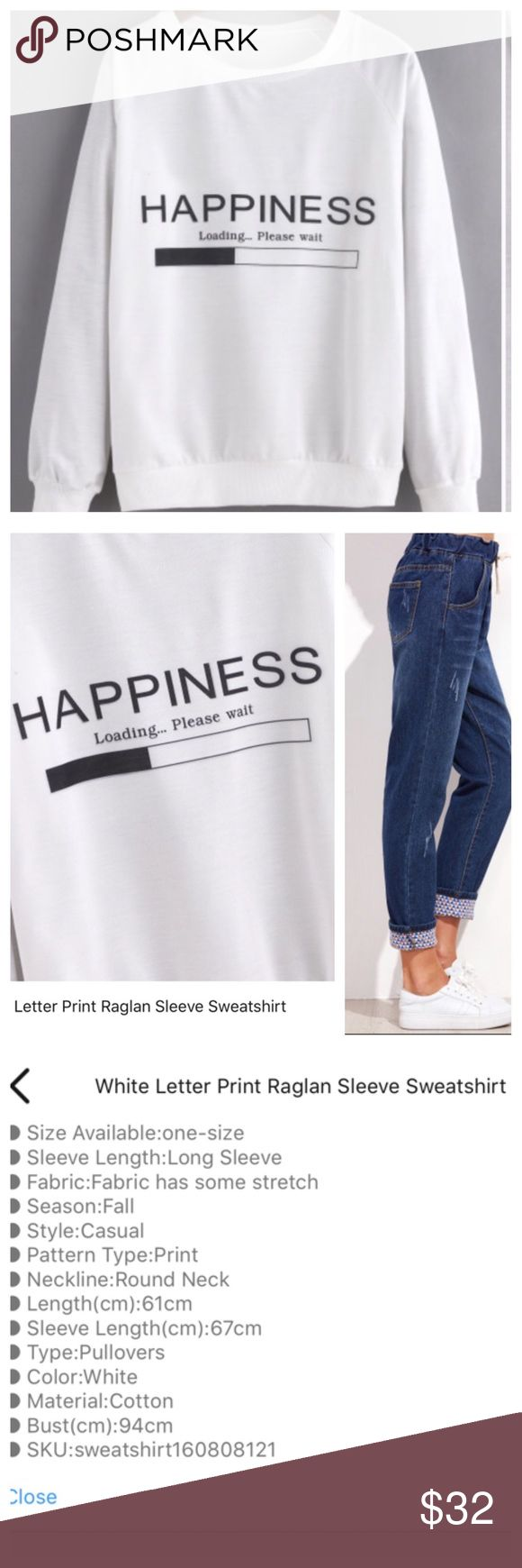 """HAPPINESS Loading..."" Light Sweatshirt ""HAPPINESS Loading...please wait..."" Light Weight Raglan Sleeve Sweatshirt  Super on trend for Fall and Winter. Cotton blend. Great Weekend Wear! See details and size chart above. Direct from maker without tags. OS- fits S/M best. Pair with the cute jeans shown (separate listing) and just be COZY! Price firm unless bundled. TonisTwinkles Sweaters Crew & Scoop Necks"