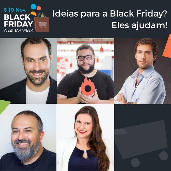 7 Motivos (1) para NÃO PERDER a Black Friday Webinar Week ( Apresentação dos Palestrantes)