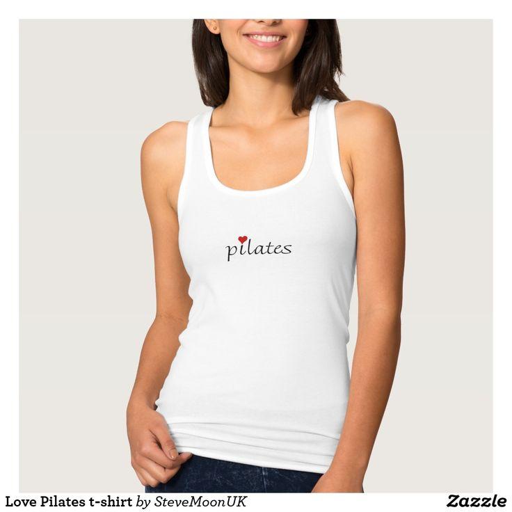 16714237e05e68 Love Pilates t-shirt