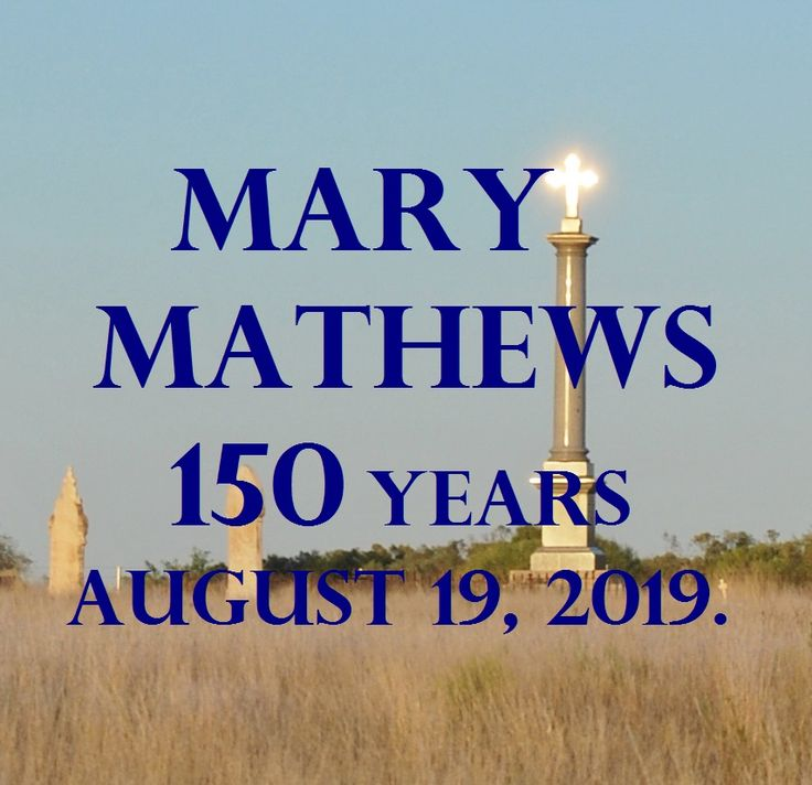 A big thank you to ever took this picture of Mary Mathews headstone.