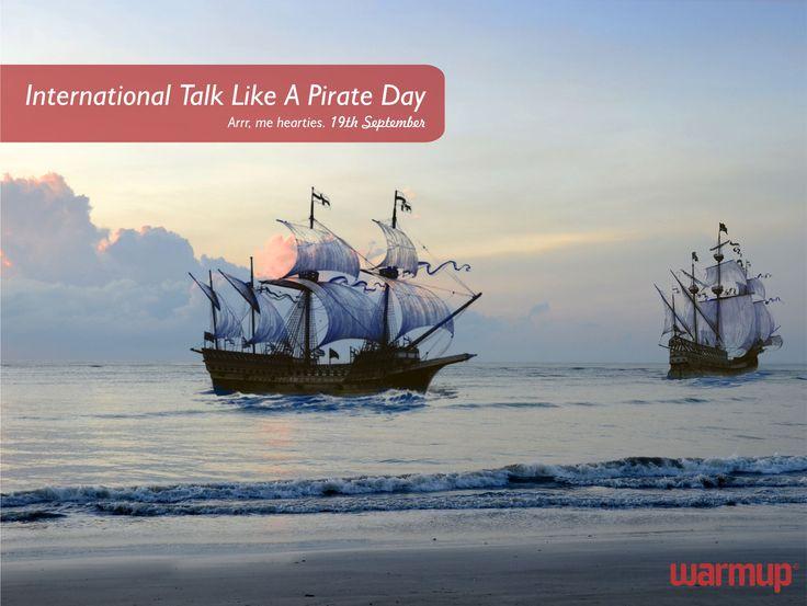 Yo Ho Ho Matey!  Shiver me timbers, it's International Talk Like A Pirate Day.  Arrr! #talklikeapirate #tlapd #xmarksthespot  #warmupsa #warmupyourfeet #nomoresocks