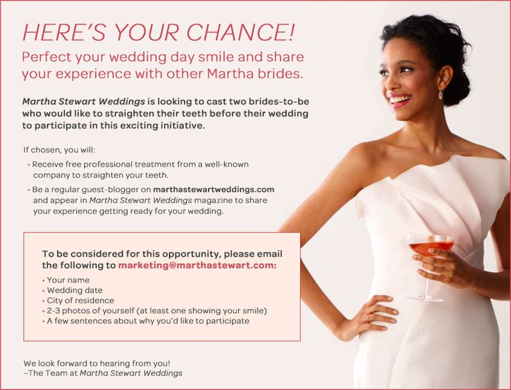Wedding Contest! Martha Stewart Weddings is looking for two brides-to-be who would like to straighten their teeth before their wedding! Click here for all the details! http://www.theperfectpalette.com/2013/03/sponsored-post-martha-stewart-weddings.html#