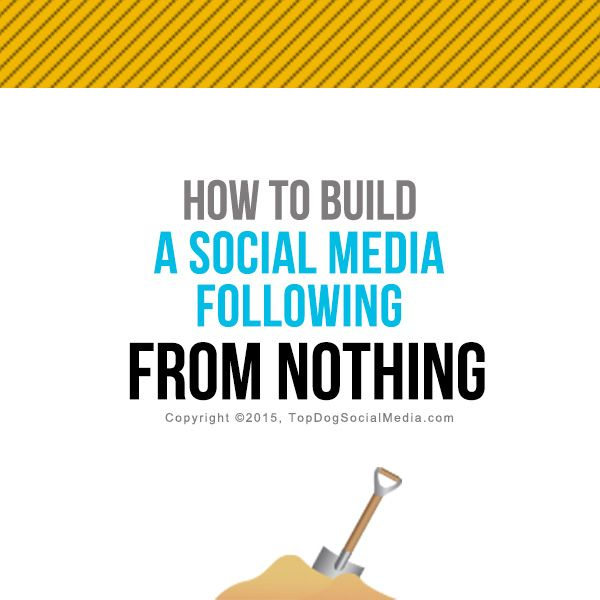 How To Build a Social Media Following Starting From Nothing
