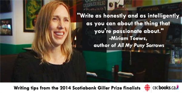 Writing tips from the 2014 Scotiabank Giller finalists   CBC Books   CBC Radio