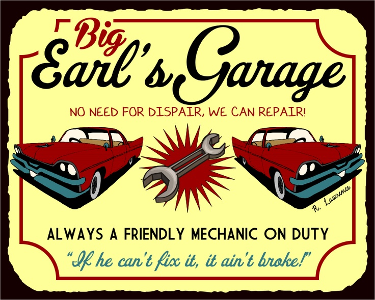 Big Earl S Garage Vintage Metal Tin Garage Sign Metal Automotive