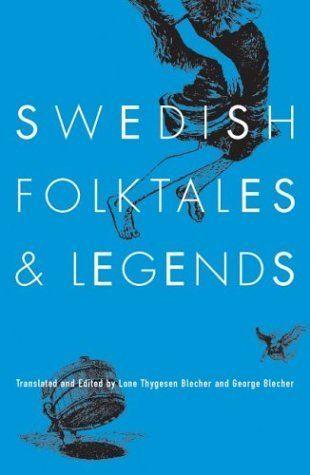 Swedish Folktales and Legends