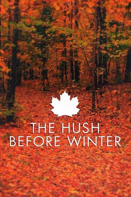 The hush before winter...hello November!