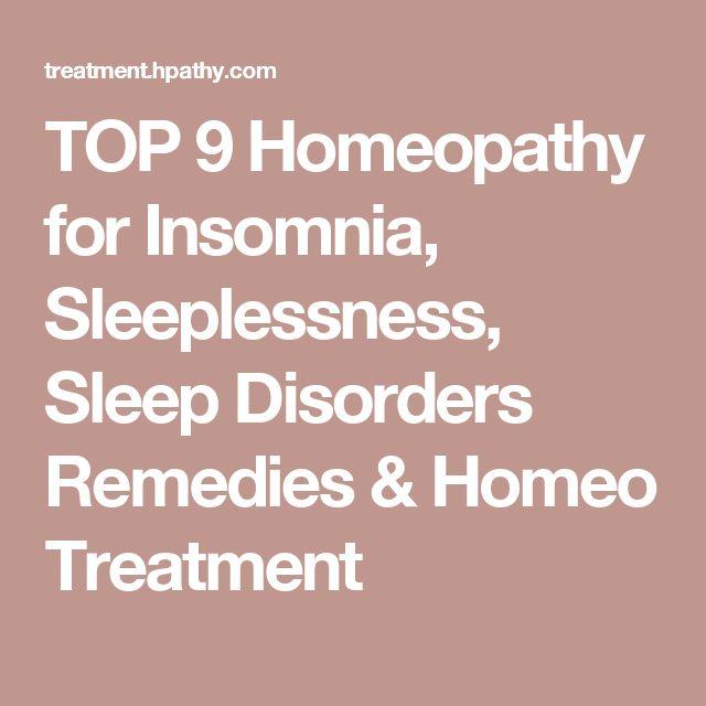 TOP 9 Homeopathy for Insomnia, Sleeplessness, Sleep Disorders Remedies & Homeo Treatment