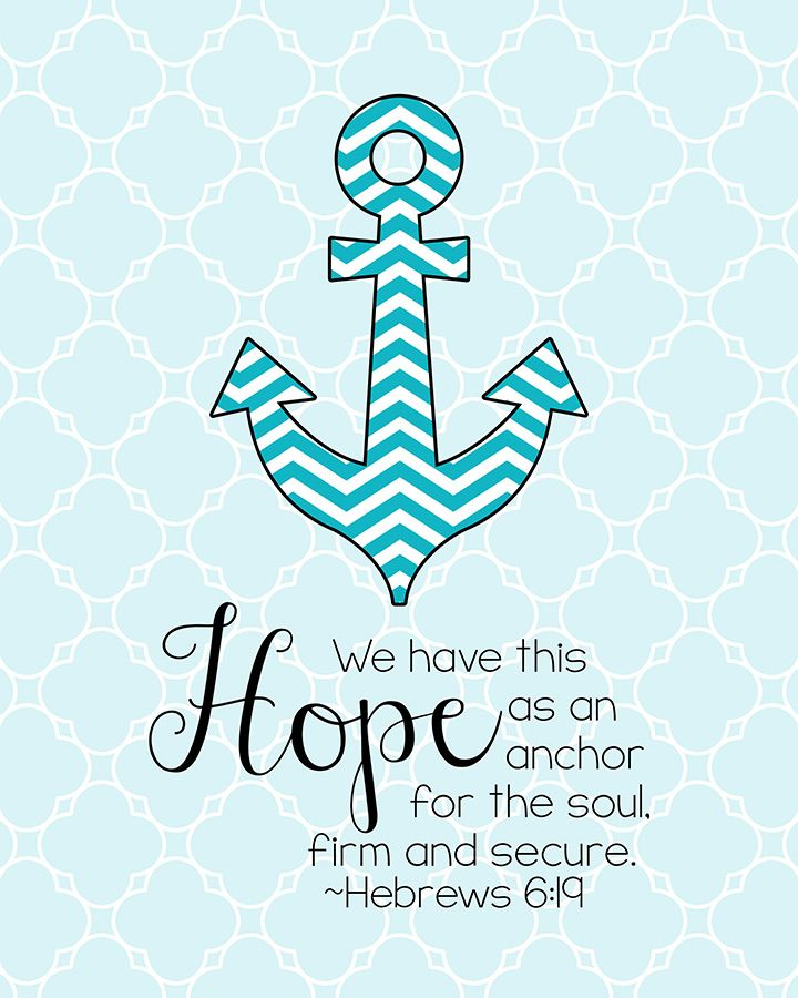 We Have This Hope As An Anchor For The Soul, Firm And Secure. It Enters The  Inner Sanctuary Behind The Curtain, Hebrews Printable Scripture Verses Pictures