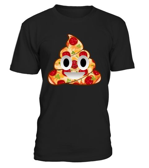 # Pizza Emoji poop Smile T Shirt .  Pizza Emoji poop Smile T ShirtSee more here : https://www.teezily.com/stores/shishashop keywords: funny, funny quotes, funny pictures, funny Shirt, funny gif, funny animals .