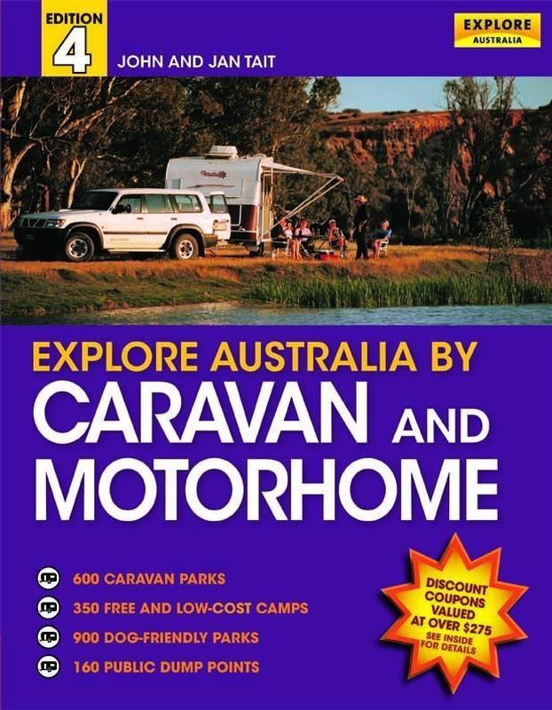 Explore Australia by Caravan and Motorhome (4th edition)
