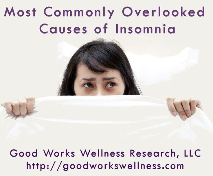 Most Commonly Overlooked Causes of Insomnia - Good Works Wellness Research, LLC