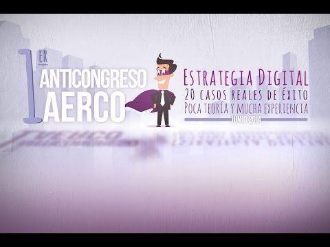 El AntiCongreso AERCO es un punto de encuentro online, entre profesionales del sector digital, para compartir experiencias, éxitos y errores. Para ello, se reúnen un total de 20 casos reales de diferentes tamaños y sectores (turismo, consumo, telecomunicaciones, ocio, cultura, banca) que van desde PYMES hasta grandes compañías (como Iberia, Globalia, Sabadell, L´Oreal Luxe, MoviStar, entre otras) en los que los expertos compartirán sus experiencias de éxito a través de las diferentes…