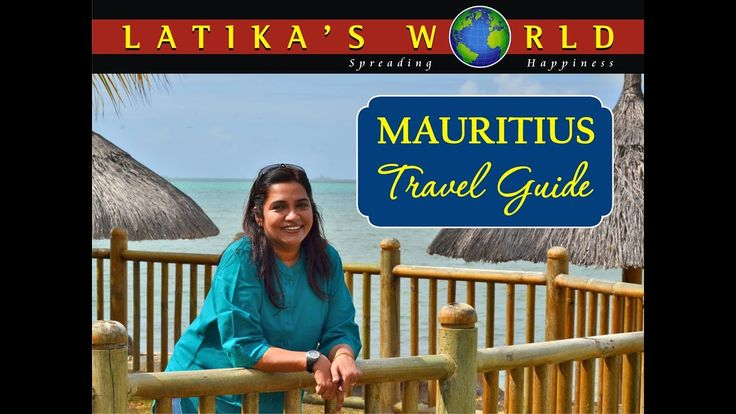 VERY INTERESTING MAURITIUS TRAVEL GUIDE LATIKAS WORLD