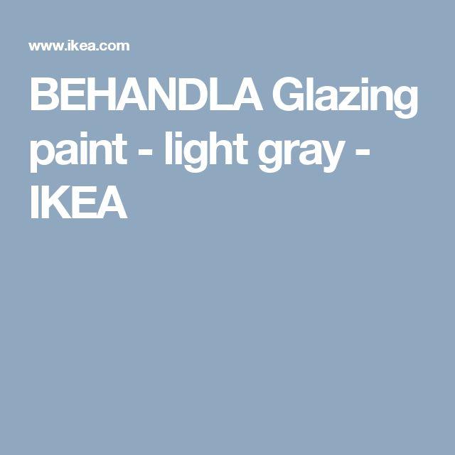 BEHANDLA Glazing paint - light gray - IKEA