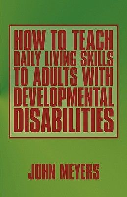 How to Teach Daily Living Skills to Adults with Developmental Disabilities. This book introduces readers to a wide range of principles used in teaching daily living skills to adults with developmental disabilities - including understanding the basics of behavior, assessing behaviors, writing plans, instructional processes, reinforcement, behavior management tips, data collection, ethical issues, and more. Located at Campbelltown campus library. #disability #dailylife…