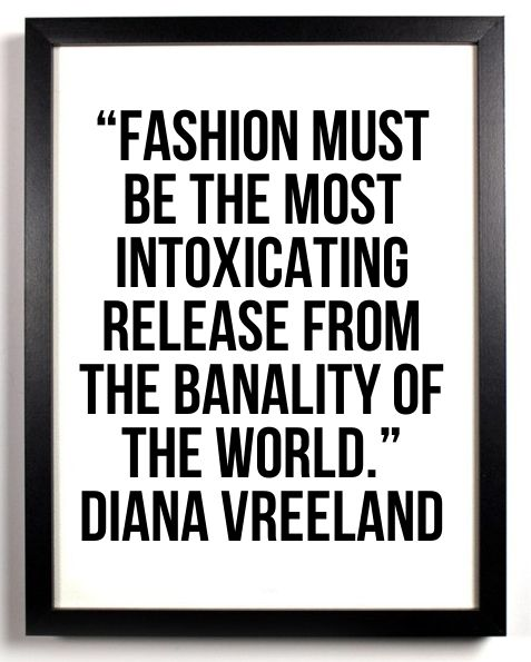 """#Fashion must be the most intoxicating release from the banality of the world.""…"