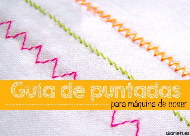 Aquí encontrarás una guía de las principales puntadas para tu máquina de coser