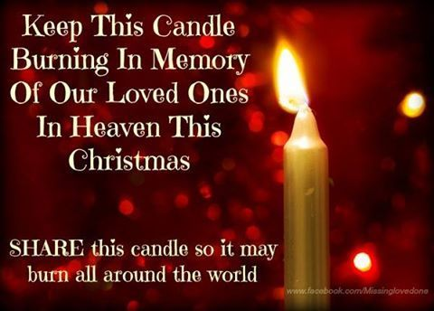 Remembering Lost Loved Ones Christmas Quotes : best images about Christmas! on Pinterest Christmas eve, Christmas ...