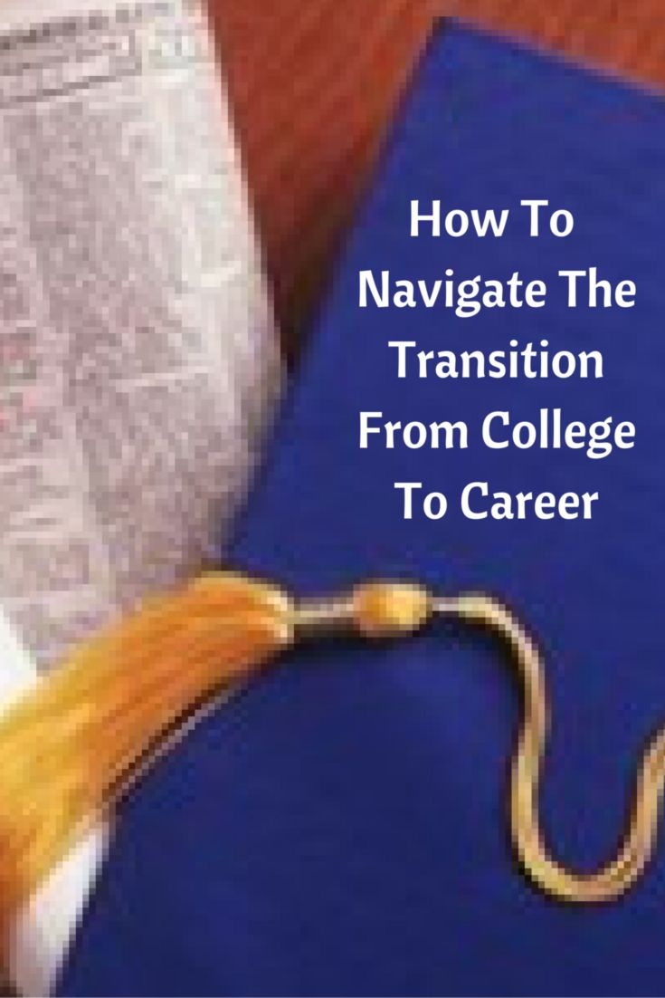 die besten 17 bilder zu college graduate career tips and job how to navigate the transition from college to a career canadian