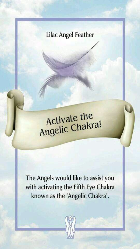 ANGEL MESSAGE OF THE DAY. ( 1 of 2) ACTIVATE THE ANGELIC CHAKRA! Blessings, ...