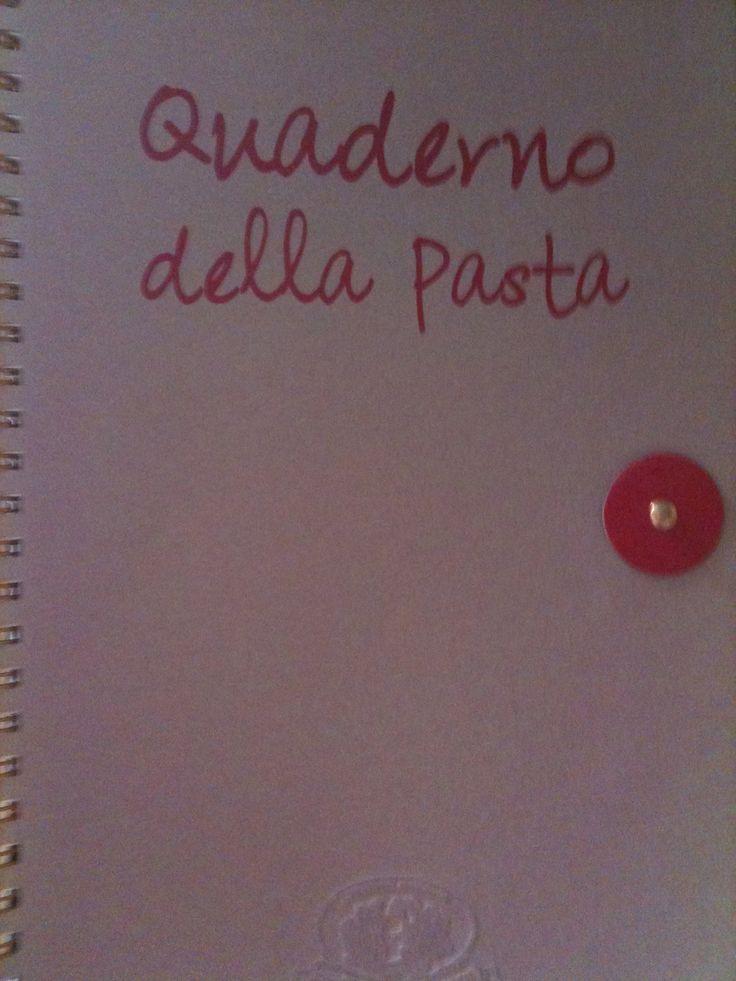Il quaderno della Pasta, da me scritto per conto di Rustichella D'Abruzzo