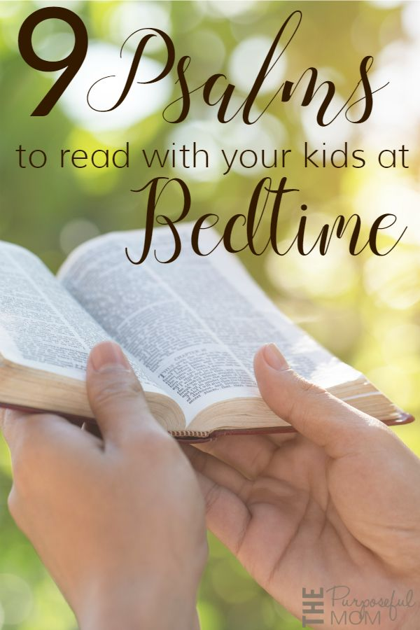9 psalms to read with your kids at bedtime - these Scripture verses are perfect for night time Bible reading!