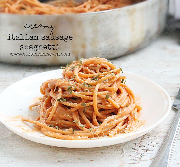 Creamy Italian Sausage Spaghetti • Table for Seven