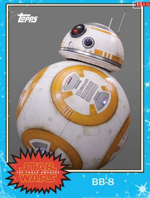 BB-8 (Star Wars: Episode VII The Force Awakens) Topps card. [More 'Star Wars 7' Topps Trading Cards Have Arrived by Brian Gallagher]