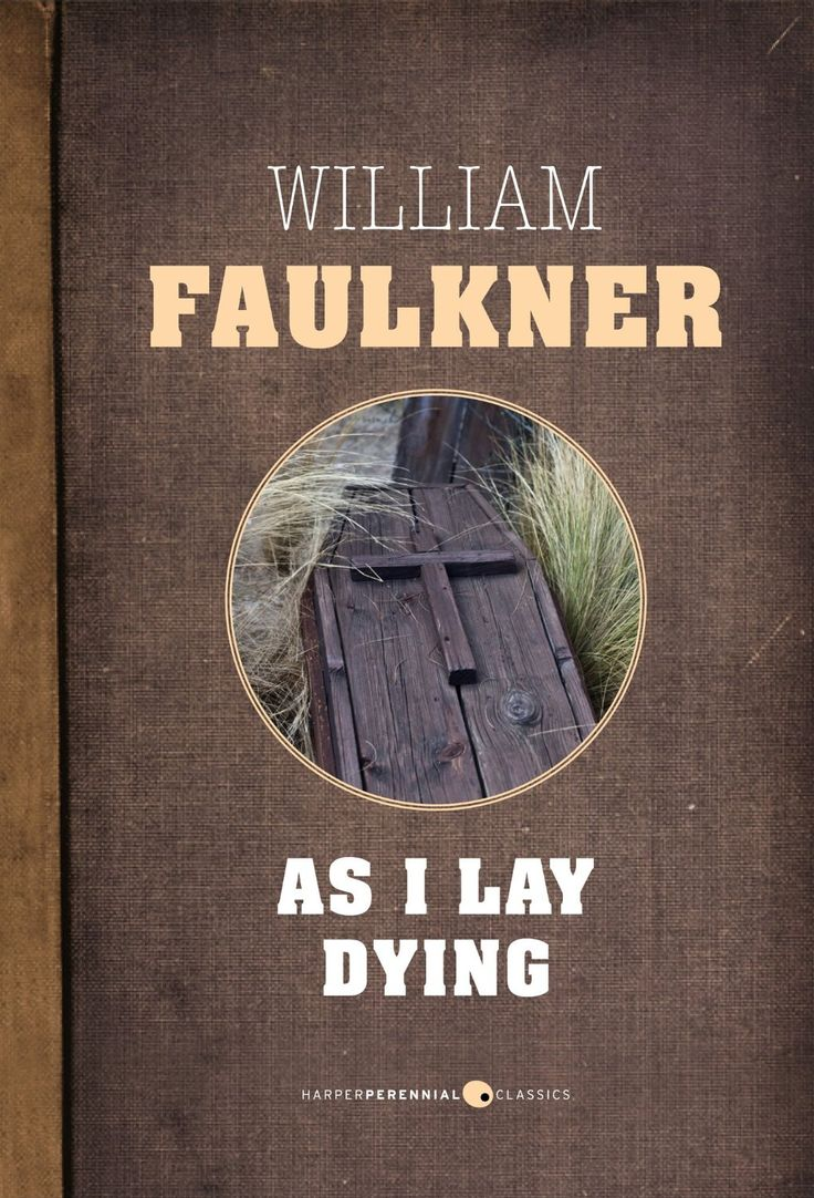 a reading report on as i lay dying by william faulkner Winter reading program 2018  sample pages from the manuscript and carbon typescript of as i lay dying / william faulkner  thirty-sixth biennial report of the.