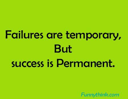 Failures are temporary - Whatsapp Life Status in English.jpg