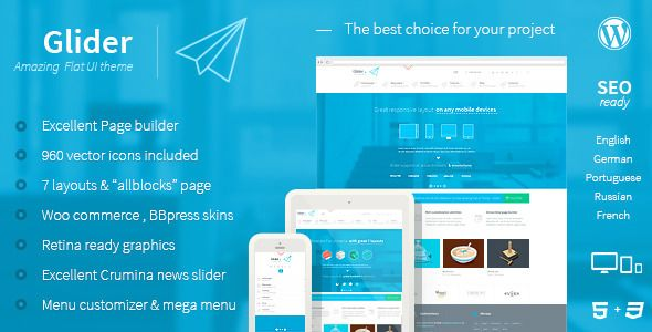 Glider is the best choice for people who want to be successful! Whether you need a large professional corporate site or a small entertaining blog, or want to create an informative magazine – our multi-functional ultra-modern Glider theme will fit all sites purposes!!! It has super stylish design that is fully responsive. http://themeforest.net/item/glider-clean-powerful-flat-stylish-theme/4883460