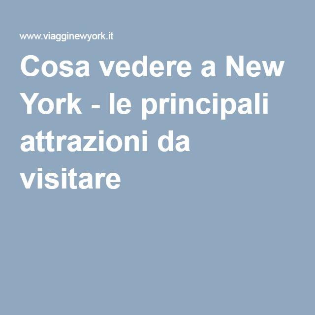 Cosa vedere a New York - le principali attrazioni da visitare