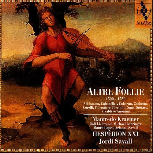 Altre Follie (1500-1750) de Hespèrion XXI