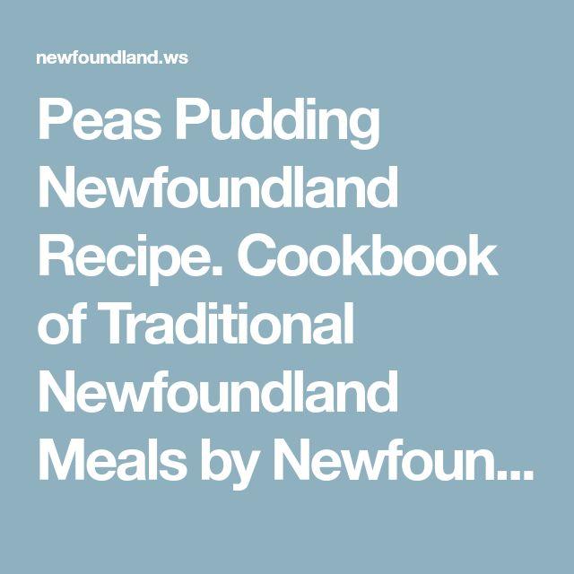 Peas Pudding Newfoundland Recipe. Cookbook of Traditional Newfoundland Meals by Newfoundland.ws