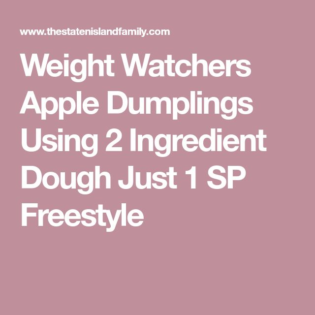 Weight Watchers Apple Dumplings Using 2 Ingredient Dough Just 1 SP Freestyle
